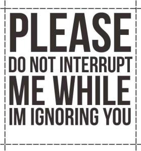 quotes_do-not-interupt-me