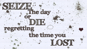 seize_the_day_wallpaper_by_lalolb-d34jzyx